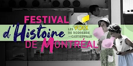 Festival d'histoire de Montréal présente LES VOIX DE BORDEAUX-CARTIERVILLE tickets