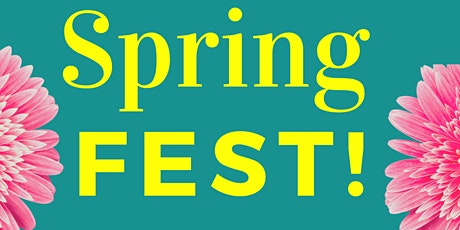 3rd Annual Spring Fest tickets