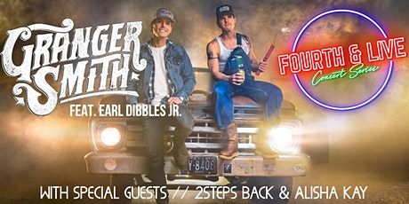 Fourth and Live:  Granger Smith Feat. Earl Dibbles Jr w/ 2 Steps Back entradas