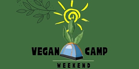 Vegan Camp Weekend September 24-26 tickets