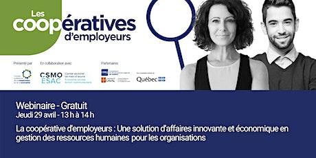Webinaire La coopérative d'employeurs : Une solution d'affaires innovante tickets