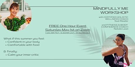 FREE Mindfully Me Online Workshop Tickets