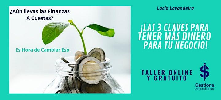 """""""Las 3 Claves Para Tener Más Dinero Para Tu Negocio"""" 3 julio 2021 image"""