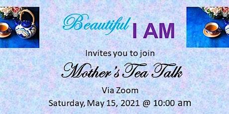 Mother's Tea Talk tickets