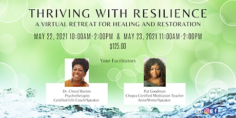 Thriving With Resilience - A Virtual Retreat for Healing and Restoration tickets