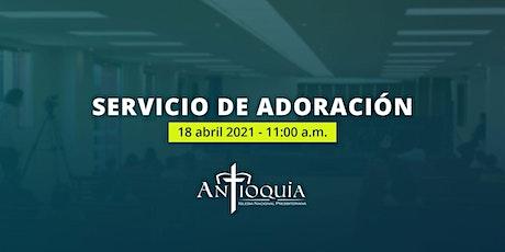 Servicio de Adoración 18 de abril 2021 | INP Antioquía boletos