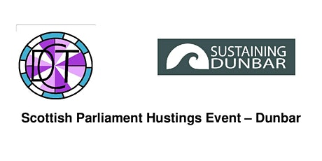 Scottish Parliament Hustings - Dunbar - Regional List tickets