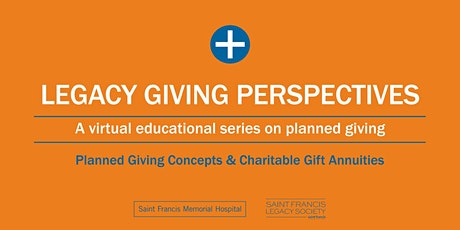 Planned Giving Concepts & Charitable Gift Annuities tickets