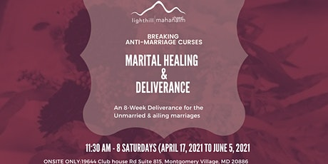 Marital Healing and Deliverance - Breaking Anti-Marriage Curses tickets