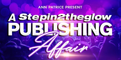 Stepin2theglow Publishing Affair tickets
