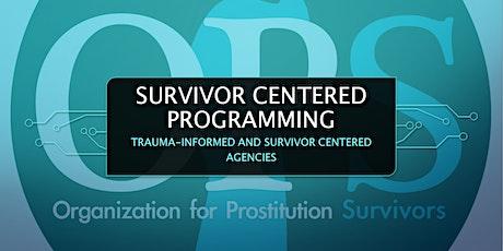 Survivor Centered Programming - Virtual tickets