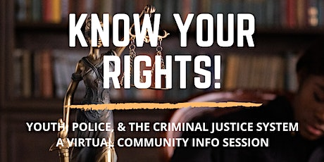 Know Your Rights! Youth, Police, & the Criminal Justice System tickets