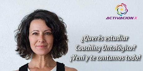 ¿Qué es y para qué sirve el Coaching Ontológico?  Masterclass Gratuita tickets