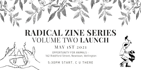 Radical Zine Series - Volume 2 Launch tickets