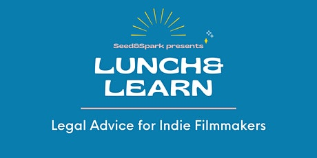 Lunch&Learn: Legal Advice for Indie Filmmakers entradas