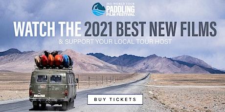 2021 World Tour Paddling Film Festival, Canton, NY tickets