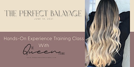 The Perfect Balayage: Hands-On Training Class tickets