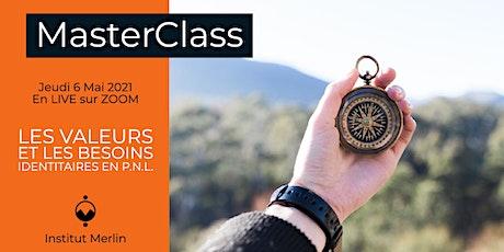 MasterClass - Les Valeurs et Besoins Identitaires en  P.N.L. billets