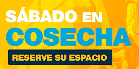 #SábadoEnCosecha | 6PM | 17 abril 2021 boletos