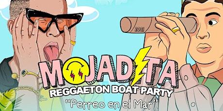 MOJADITA Reggaeton Boat Party SOLD OUT! tickets