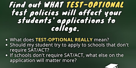 """How will """"Test Optional"""" Admissions affect college applications? tickets"""