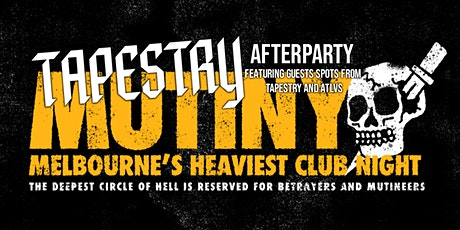 MUTINY - Melbourne's Heaviest Club Night - APRIL 23 tickets