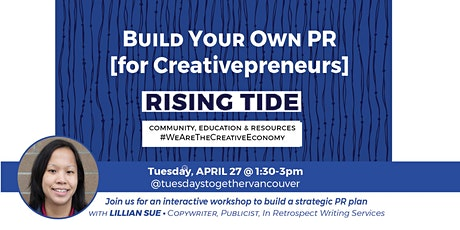 How to Get PR & Publicity: Networking + Education Creative Entrepreneurs tickets