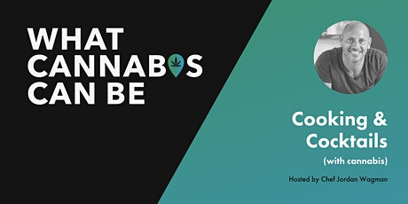 Cooking & Cocktails (with Cannabis) tickets
