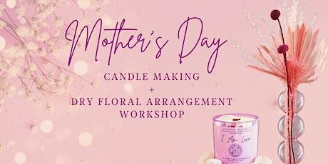 Mother's Day Candle Making + Floral Arrangement Workshop tickets