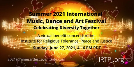 2021 Summer International Music, Dance and Art Festival to benefit IRTPJ ingressos