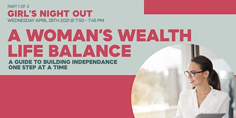Girl's Night Out: A Woman's Wealth Life Balance tickets