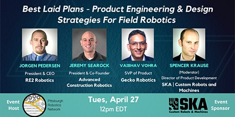 Best Laid Plans: Product Engineering & Design Strategies for Field Robotics tickets