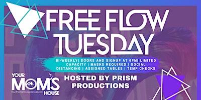 Free Flow Tuesday 4/27
