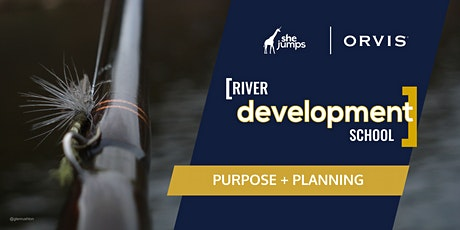 River Development School | Purpose & Planning tickets