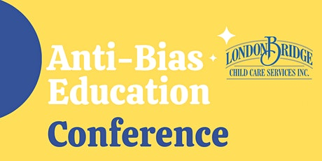 Anti-Bias Education and Our Families Part 1 & 2 tickets