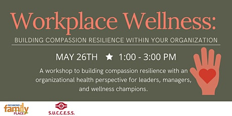 Workplace Wellness: Building Compassion Resilience within your Organization tickets
