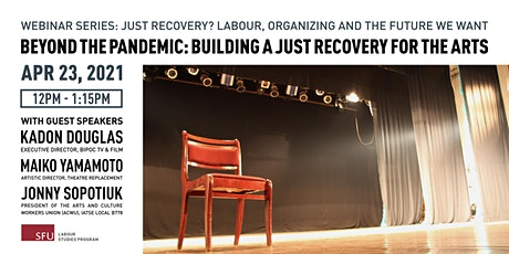 Beyond the Pandemic: Building a just recovery for the Arts tickets