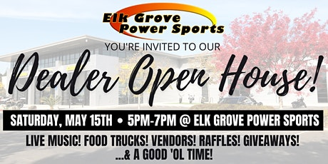 Elk Grove Power Sports Open House tickets