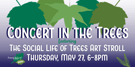 Concert in the Trees & Social Life of Trees Art Stroll tickets