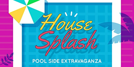 House Splash tickets