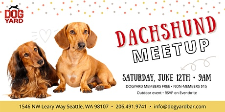 Dachshund Meetup at the Dog Yard tickets