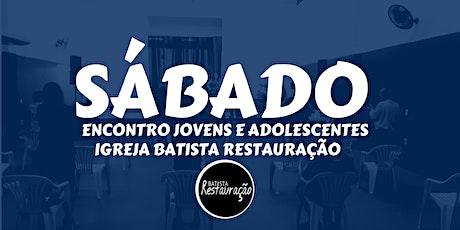 ENCONTRO DE JOVENS E ADOLESCENTES- 17/04- 19 HORAS ingressos