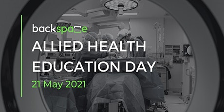 BackSpace Allied Health Education Day Group Two tickets