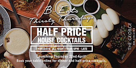 Half Price House Cocktails @ The George On Collins tickets