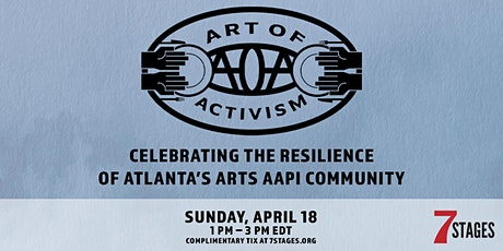 Art of Activism: Struggle and Resilience Within Atlanta's AAPI Community tickets