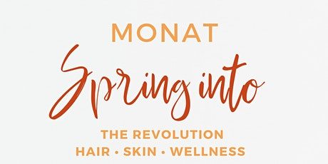Spring into Monat tickets