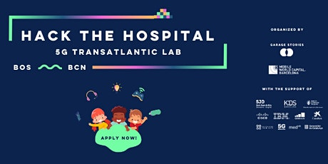 Copia de HACK THE HOSPITAL - #5GTransatlanticLab edition I - Barcelona entradas