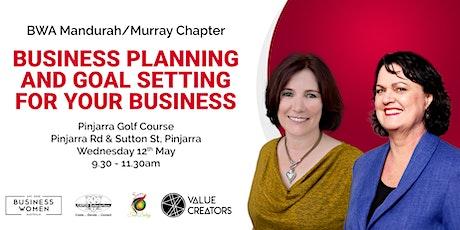 Mandurah/Murray, Business Women Australia: Business Planning & Goal Setting tickets