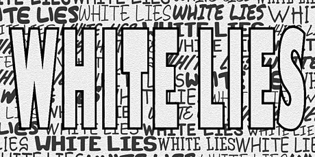 UNI NIGHT 003: WHITE LIES tickets