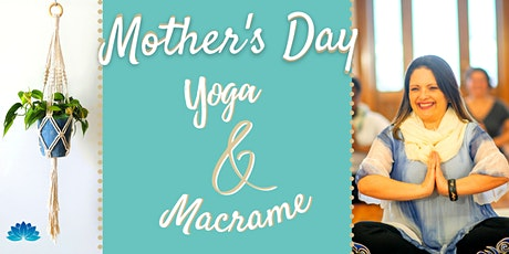 Mother's Day Yoga & Macrame tickets